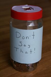 Don't Say That jar, collecting coins for bad words
